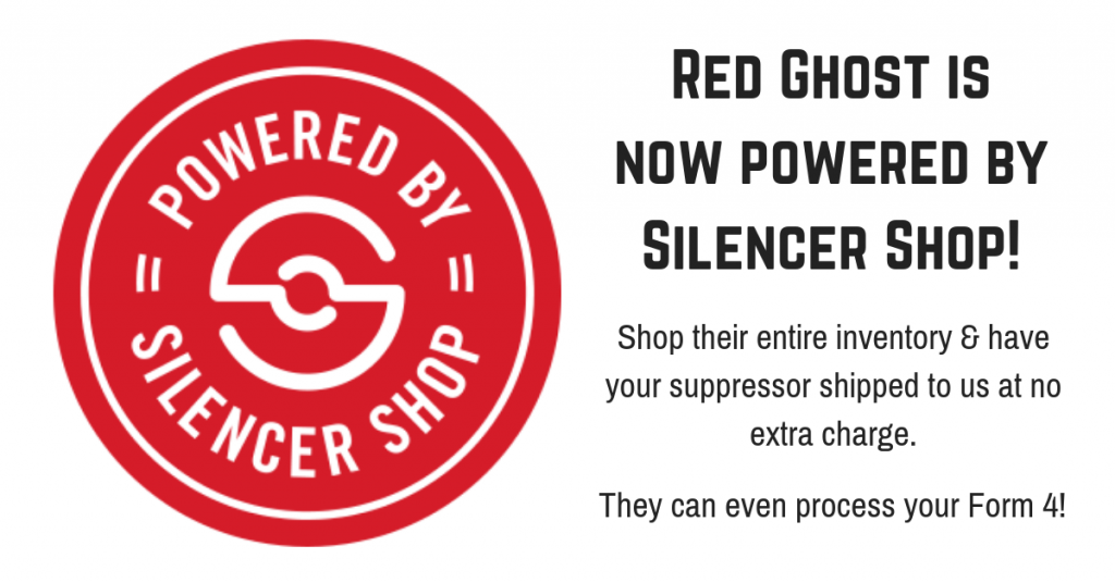 Red Ghost is now powered by silencer shop. Shop their entire inventory and have your suppressor shipped to us at no extra charge.